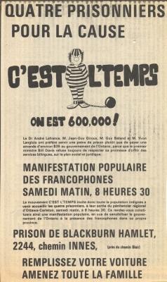 Affiche imprimée, en français, intitulée « Quatre prisonniers pour la cause ». Le logo du mouvement C'est l'temps, une caricature d'un prisonnier en uniforme rayé avec un boulet au pied, occupe le premier tiers de l'affiche. Au bas, de courts textes informatifs ainsi que le lieu et la date de la manifestation.