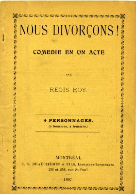 "Front cover of a French publication, printed on yellow card stock. The dialogue that serves as the finale of the play appears on pages 22-23. The lyrics and music of a song entitled ""Nous divorçons"" appear on page 24. A handwritten annotation indicates changes to be made to the text."