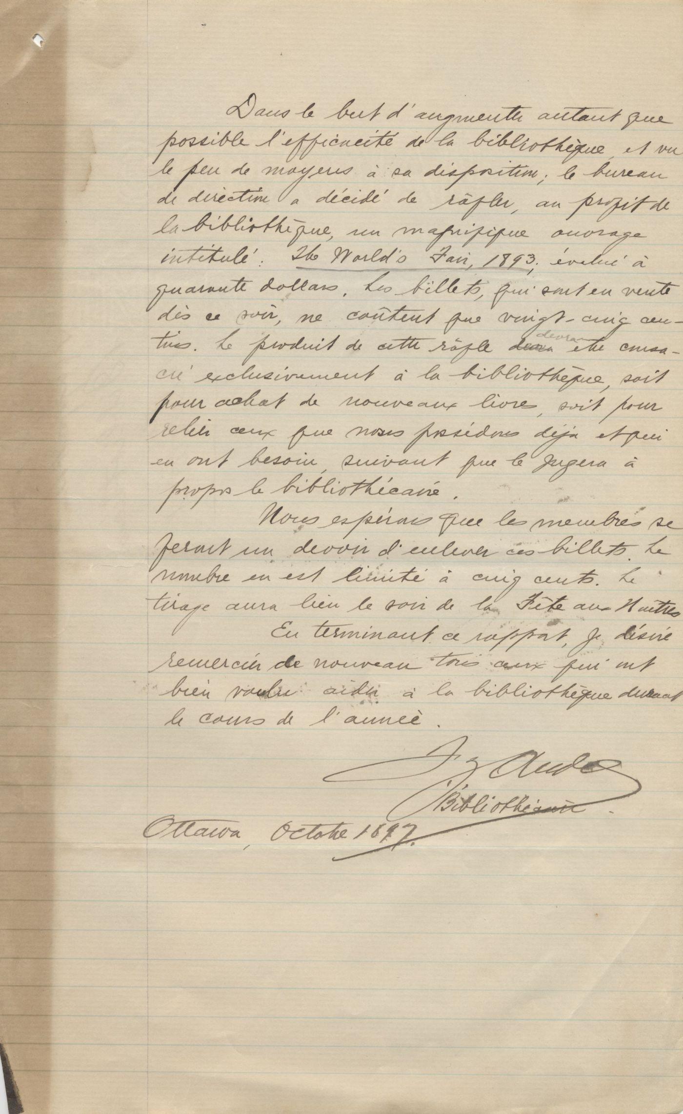 Rapport écrit à la main en français, avec corrections et ajouts au crayon. Il inclut une liste des donateurs et une liste des journaux et revues qui font partie de la collection. Il est signé par le bibliothécaire, à Ottawa, en octobre 1897.
