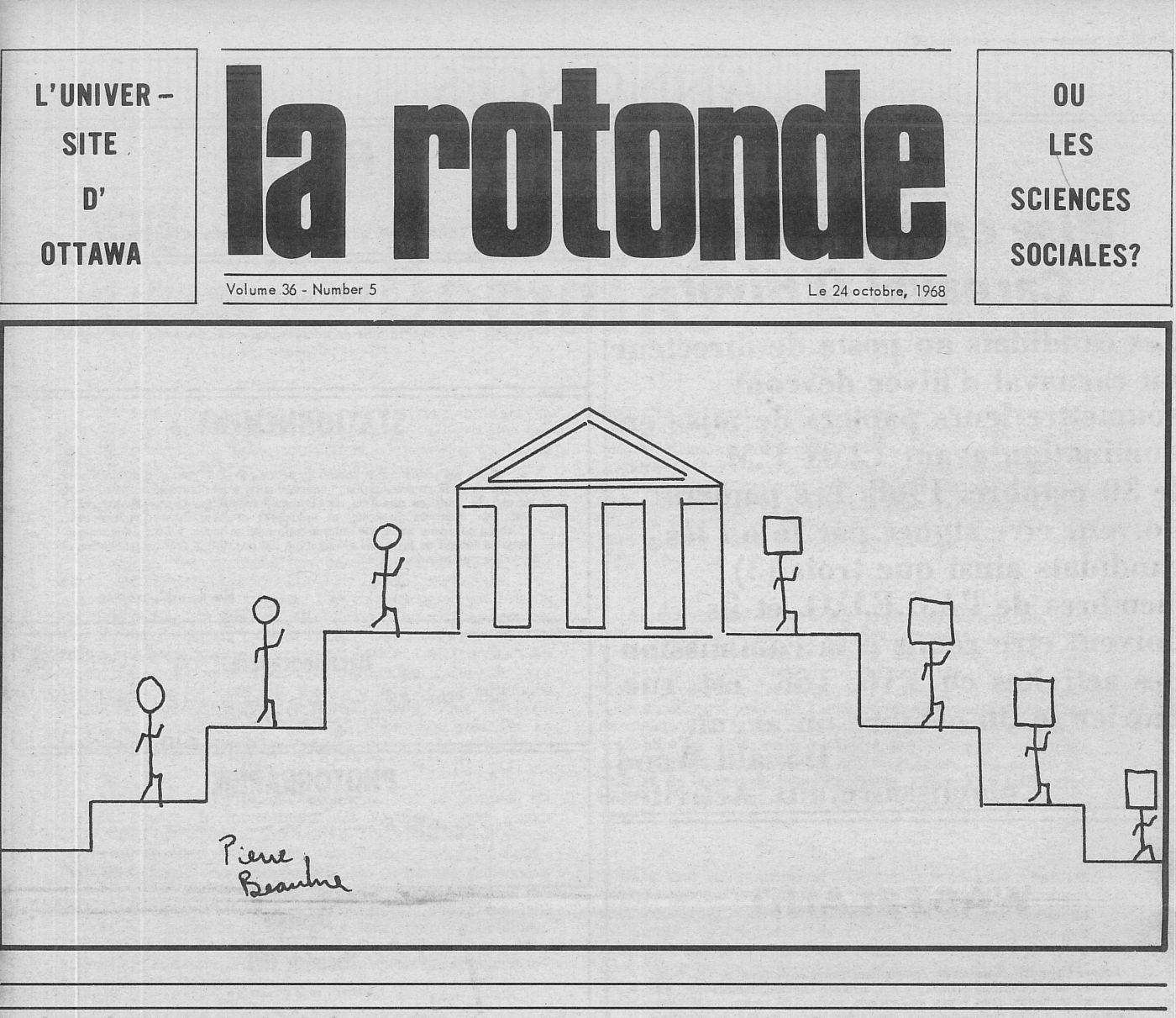 Première page d'un journal, en français. Un dessin en noir et blanc représente des bonhommes allumettes à la tête ronde, qui montent vers un édifice pour en redescendre avec des têtes carrées. Sous l'image, une signature.