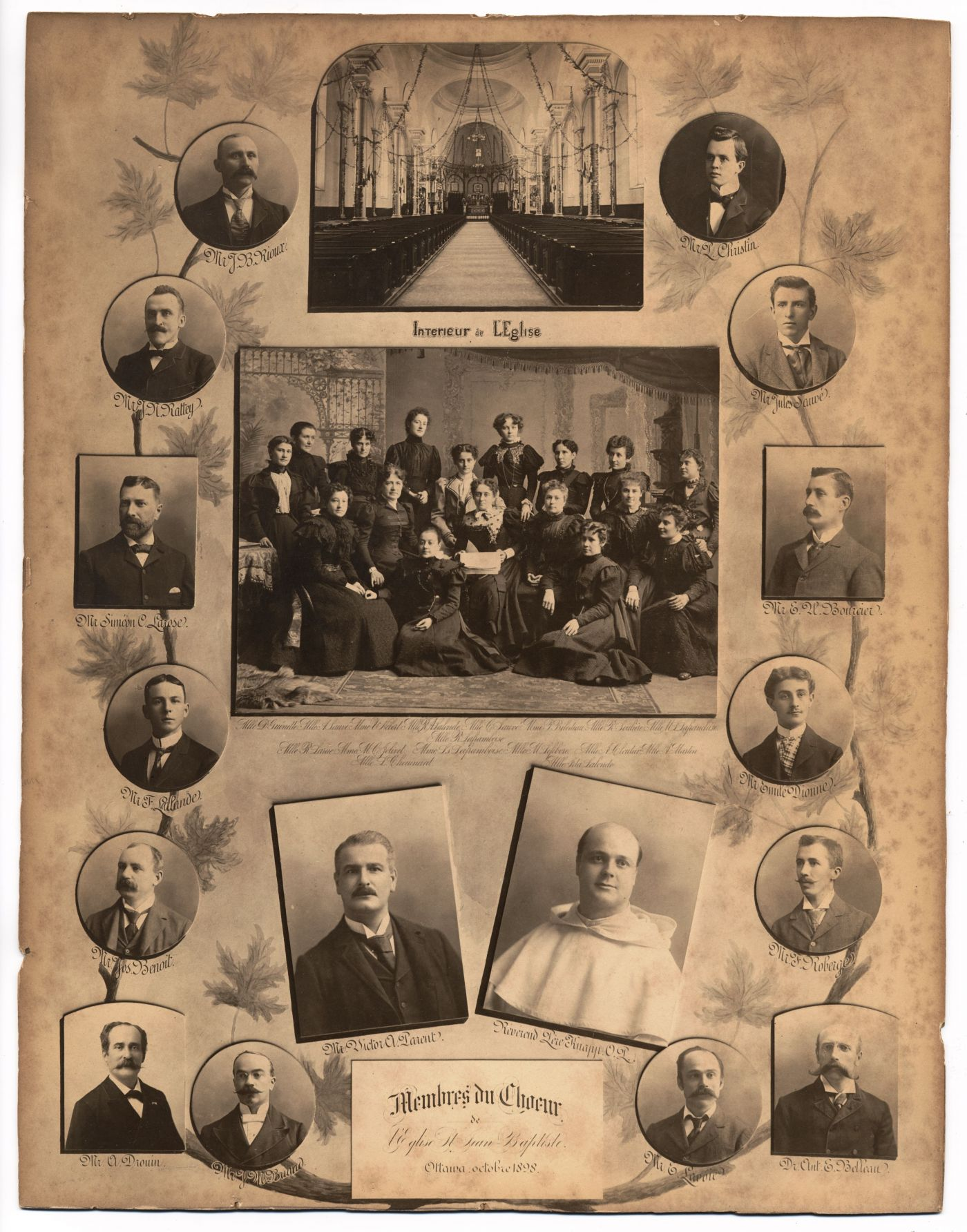 "Photograph of a an arrangement of 14 studio photographs of men, with their names. In the middle, photographs of a church interior, a group of 16 women, as well as a man and a monk. A caption  reads: ""Members of the Saint-Jean-Baptiste Church choir, Ottawa, October 1898""(translated from the original)."