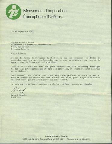 Texte dactylographié, en français, sur papier à en-tête du MIFO. La lettre est adressée à madame Rolande Soucie, directrice du comité de construction. Elle est signée par Gérarld Lacombe, président. Elle fait état de l'enthousiasme et du leadership de madame Soucie.
