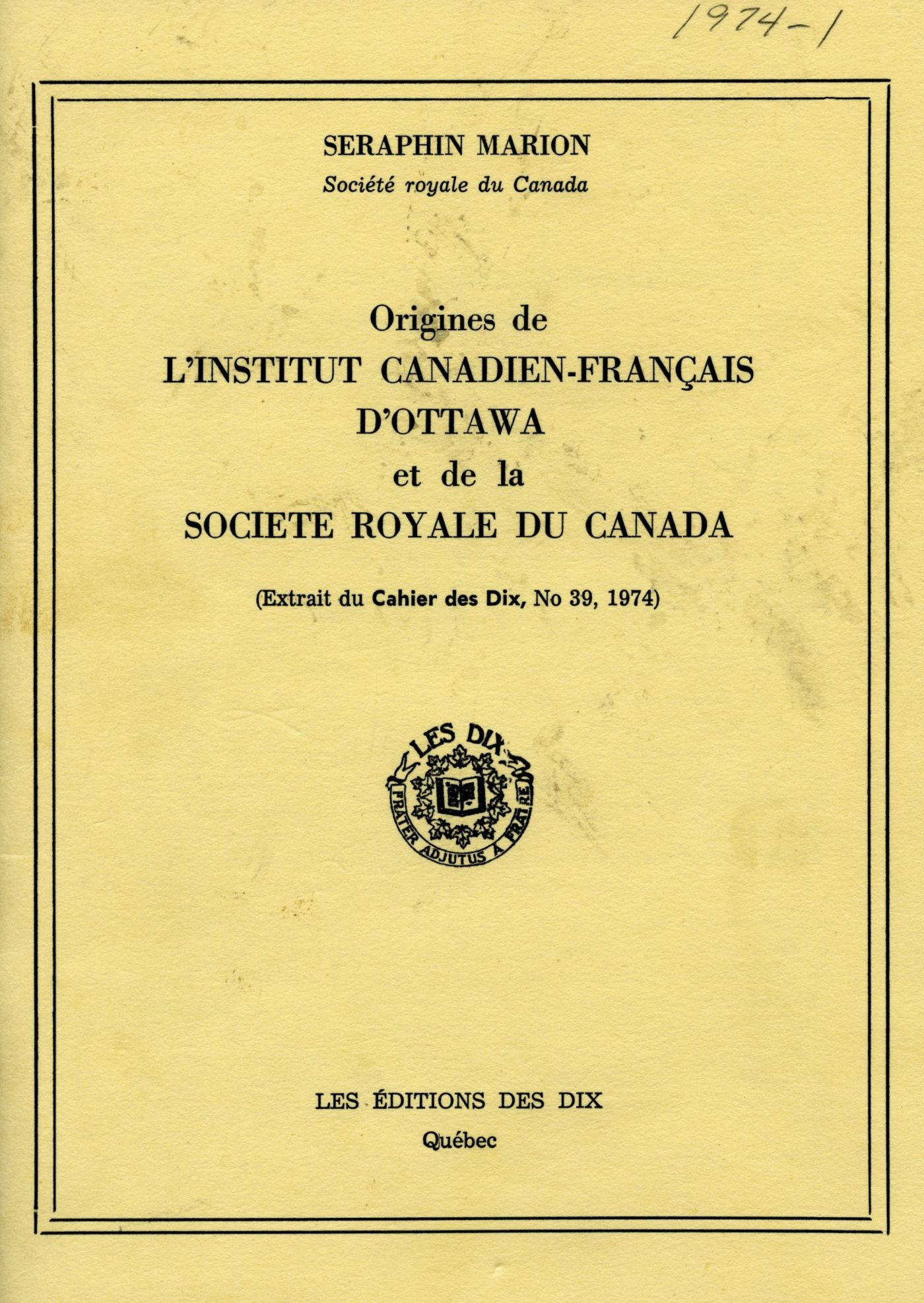 Cover of a French document on yellow card stock. The author's name appears at the top of the page, the title appears in capital letters in the centre of the page, followed by the coat of arms of the Dix, the name of the publisher and the place of publication.
