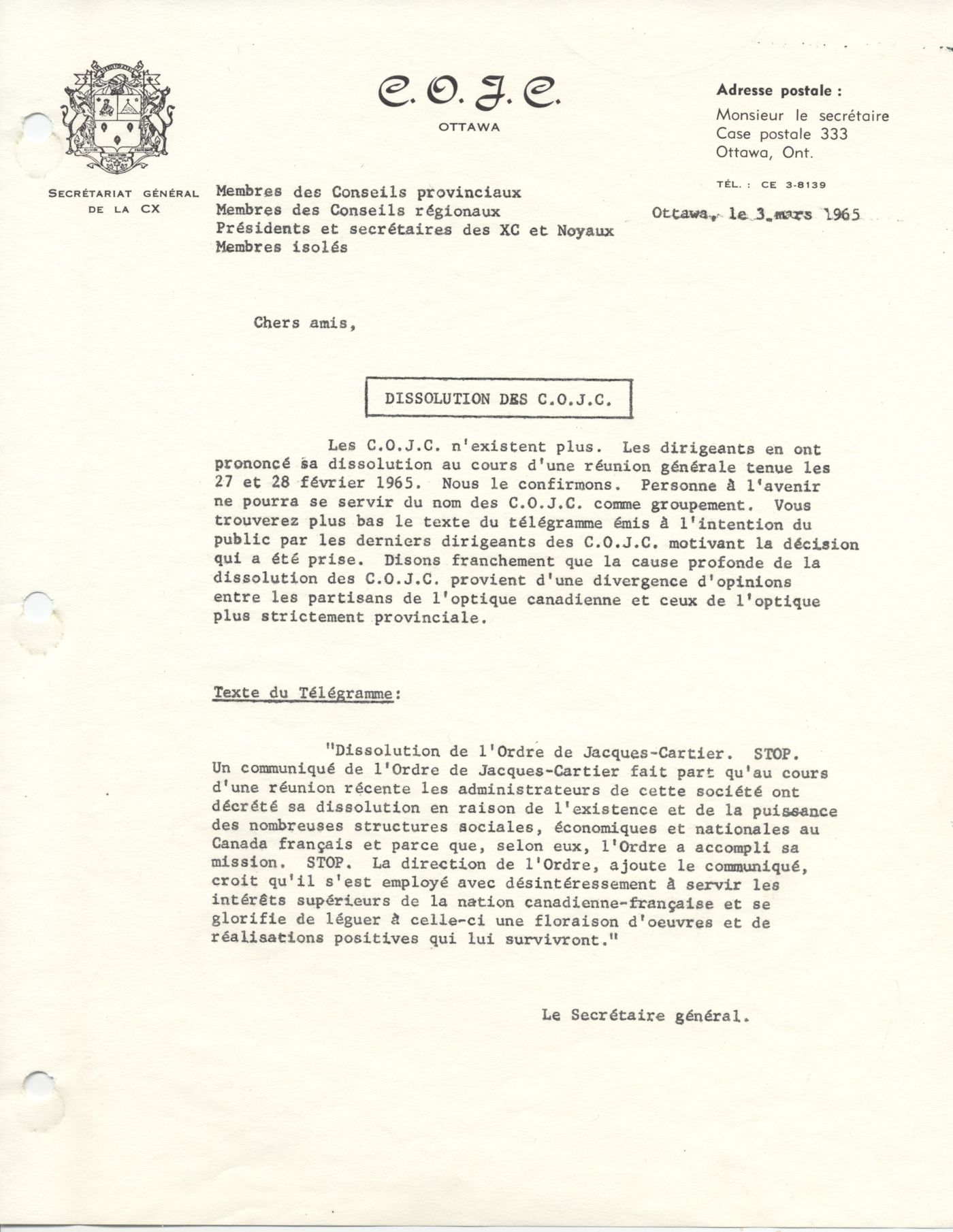 """"""" Text typewritten in French, on letterhead of the Commandeurs de l'Ordre de Jacques-Cartier (COJC), with the Order's coat of arms in the top left corner. The document includes the transcription of a telegram from the OJC. It is signed by the Secretary General of the Order."""""""