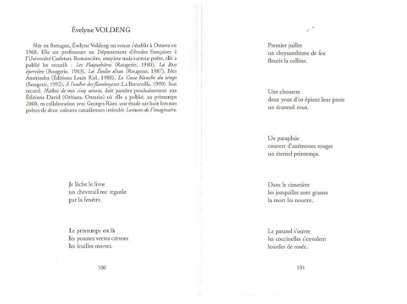 Document imprimé, en français. Disposés sur deux pages, une série de sept haïkus de trois lignes chacun. Ils sont précédés de la biographie de la poète.