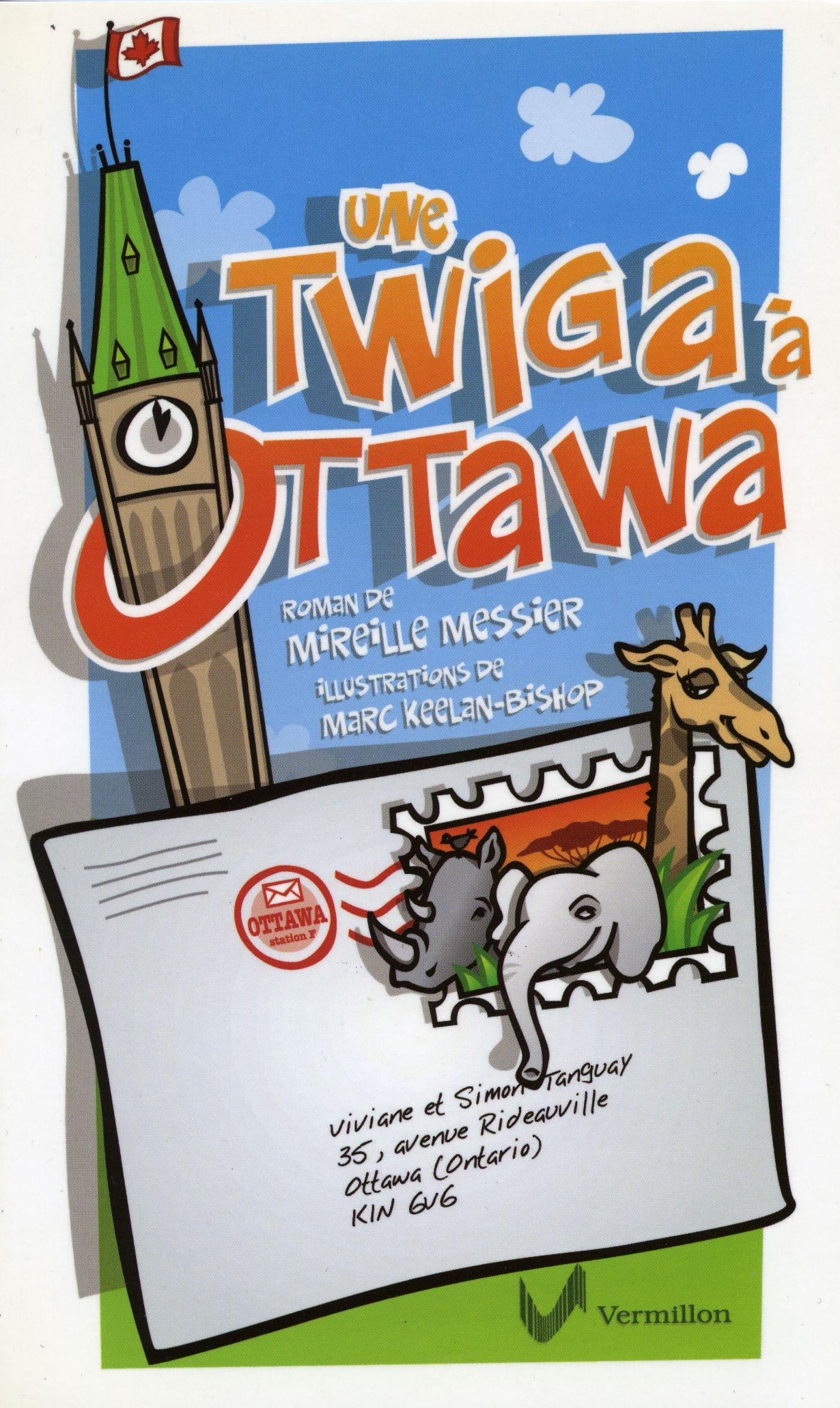 Page couverture d'un document imprimé, en français. Illustration en couleur d'une enveloppe adressée à Ottawa, portant un timbre d'où ressortent un rhinocéros, un éléphant et une girafe. En arrière-plan, la tour du Parlement sous un ciel bleu. Le « O » du titre encercle la tour.